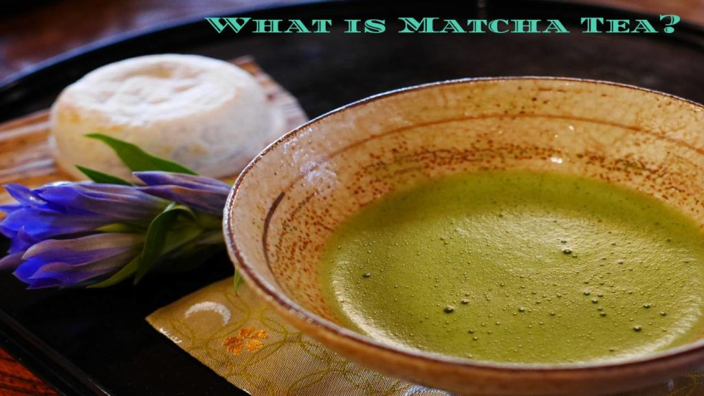 Matcha Tea_ What Is It, Its Benefits, And Matcha Tea Making Process