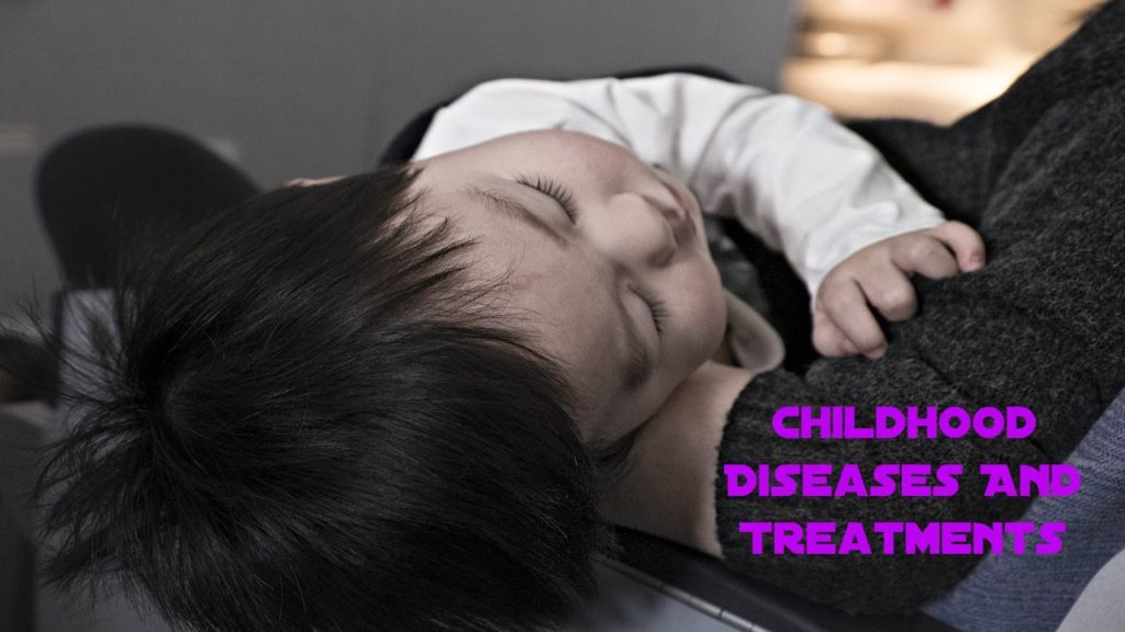 Top 10 Childhood Diseases And Treatments