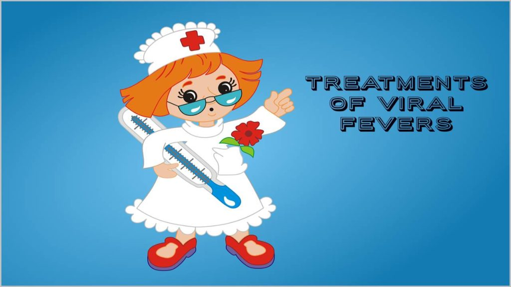 Treatments Of Viral Fever
